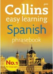 Collins Easy Learning Spanish Phrasebook